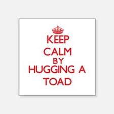 Keep calm by hugging a Toad Sticker
