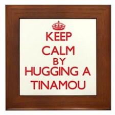 Keep calm by hugging a Tinamou Framed Tile
