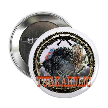"Turkaholic 2.25"" Button (100 pack)"
