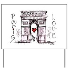 Paris with love  Yard Sign