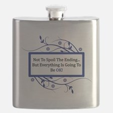 Everything Will Be OK Quote Flask