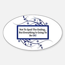 Everything Will Be OK Quote Decal