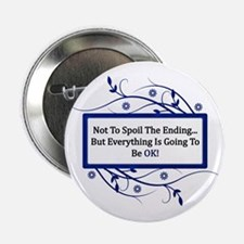 "Everything Will Be OK Quote 2.25"" Button (100 pack"