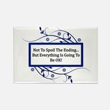 Everything Will Be OK Quote Rectangle Magnet