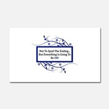 Everything Will Be OK Quote Car Magnet 20 x 12