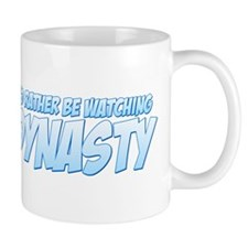 I'd Rather Be Watching Dynasty Mug