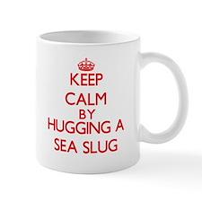 Keep calm by hugging a Sea Slug Mugs