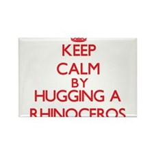 Keep calm by hugging a Rhinoceros Magnets