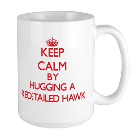 Keep calm by hugging a Red-Tailed Hawk Mugs