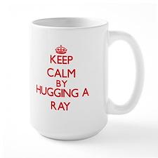 Keep calm by hugging a Ray Mugs
