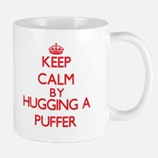 Keep calm by hugging a Puffer Mugs