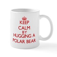 Keep calm by hugging a Polar Bear Mugs