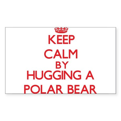 Keep calm by hugging a Polar Bear Sticker
