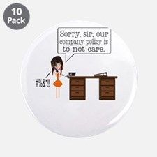"Company Policy 3.5"" Button (10 pack)"