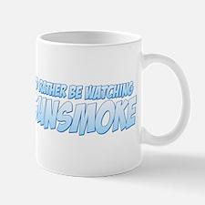 I'd Rather Be Watching Gunsmoke Mug
