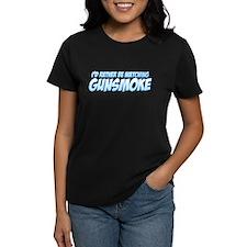 I'd Rather Be Watching Gunsmoke Tee