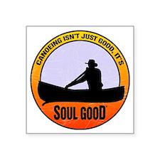 "Canoe - Soul Good Square Sticker 3"" x 3"""