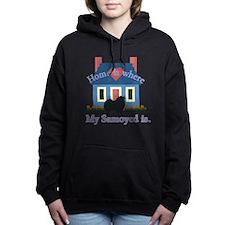 Samoyed Home Is Hooded Sweatshirt