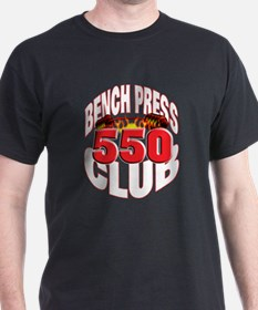 BENCH PRESS 550 CLUB T-Shirt