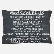 Man Cave Rules Pillow Case