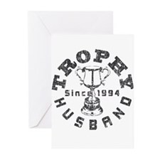 Trophy Husband Since 1994 Greeting Cards (Pk of 20