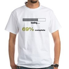 69% Complete T-Shirt