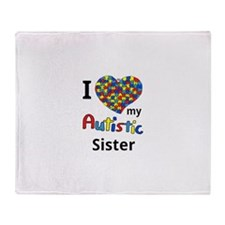 Autistic Sister Throw Blanket