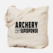 Archery Is My Superpower Tote Bag