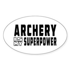 Archery Is My Superpower Decal