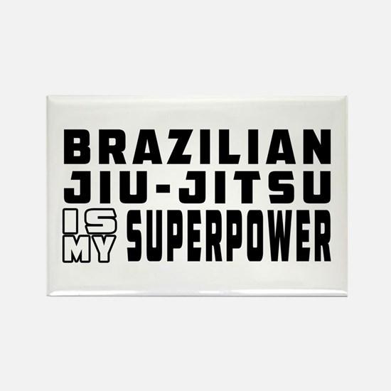 Brazilian Jiu-Jitsu Is My Superpower Rectangle Mag