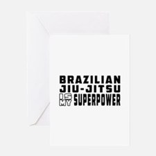 Brazilian Jiu-Jitsu Is My Superpower Greeting Card