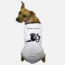 motocross grow a pair Dog T-Shirt