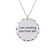 Mocking From Afar Necklace
