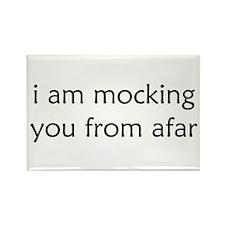 Mocking From Afar Rectangle Magnet (10 pack)