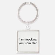 Mocking From Afar Square Keychain
