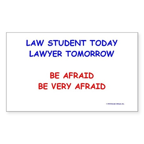 Be Afraid of Law Students Rectangle Sticker