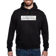 Ich gehöre nicht zur Baader-Meinhof Gruppe Hoodie