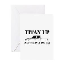 Titan Up Greeting Cards