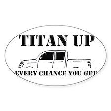 Titan Up Decal