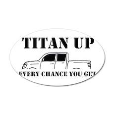 Titan Up Wall Decal