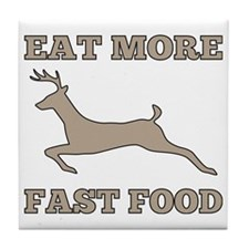 Eat More Fast Food Funny Hunting Tile Coaster