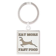 Eat More Fast Food Funny Hunting Square Keychain