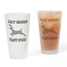 Eat More Fast Food Funny Hunting Drinking Glass