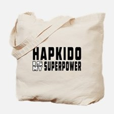Hapkido Is My Superpower Tote Bag
