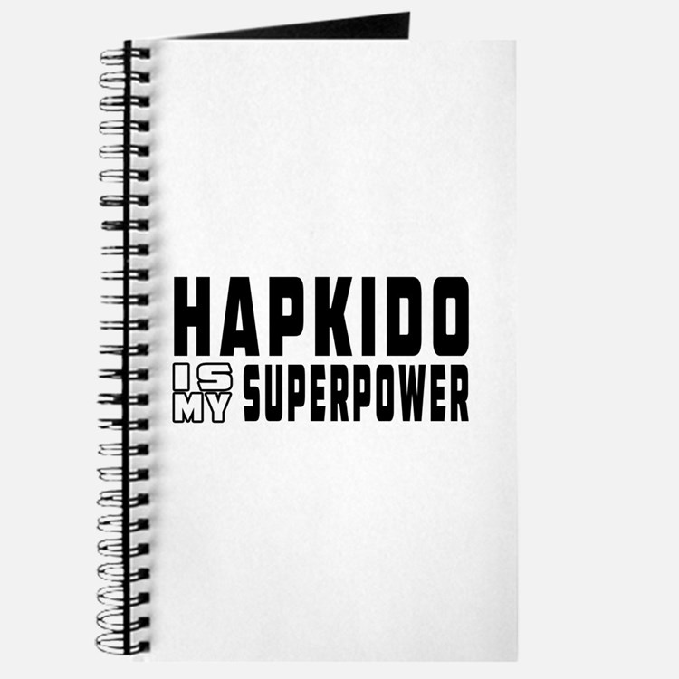 Hapkido Is My Superpower Journal