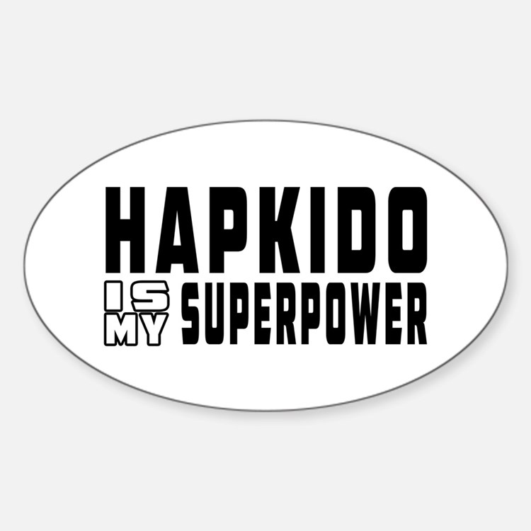 Hapkido Is My Superpower Decal
