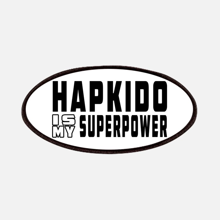 Hapkido Is My Superpower Patches