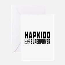 Hapkido Is My Superpower Greeting Card