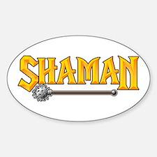 Shaman @ eShirtLabs.Com Oval Decal