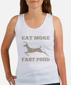 Eat More Fast Food Hunting Humor Women's Tank Top